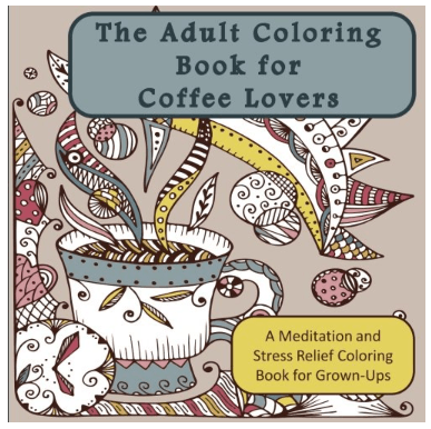 Coffee Lovers Adult Coloring Book