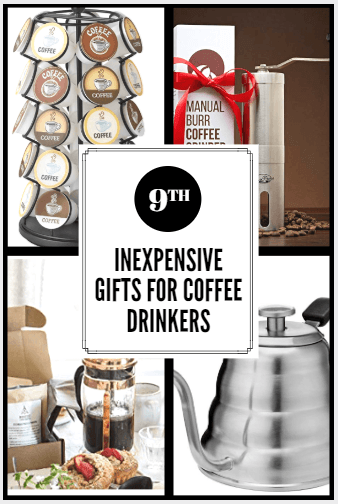 Inexpensive Gifts For Coffee Drinkers