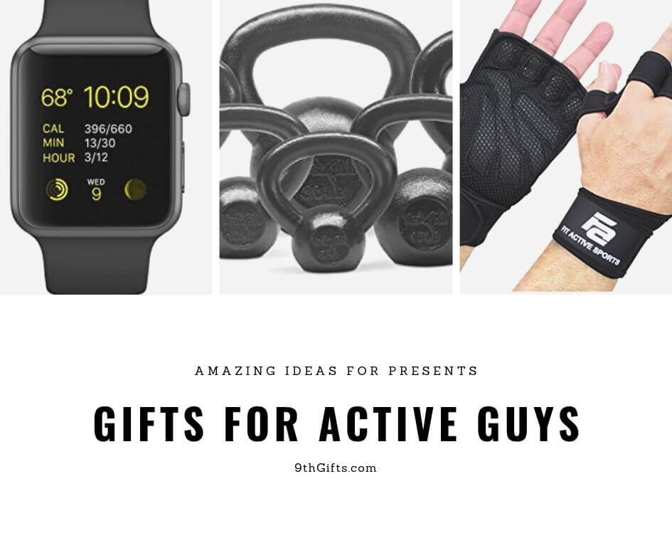 Gifts For Active Guys