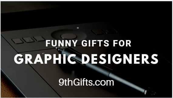 Funny Gifts For Graphic Designers