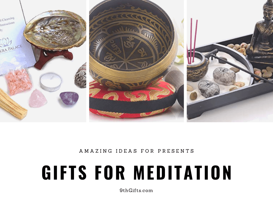 Gifts For Meditation